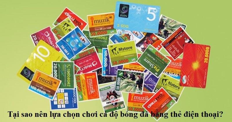 tai-sao-nen-lua-chon-choi-ca-do-bong-da-bang-the-dien-thoai